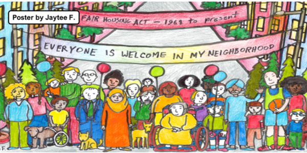 Hand drawn poster by a student artist to help us celebrate community and fair housing