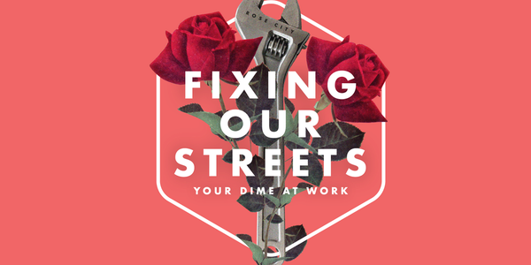 A wrench standing upright entwined with a rose encompassed by a white hexagon. Title says Fixing Our Streets Your Dime at Work over a salmon pink background.