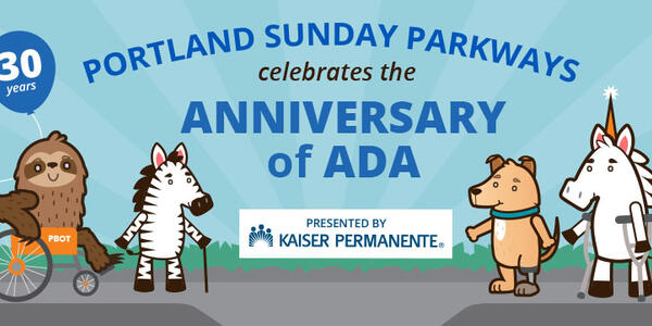 Cartoon animals walk together using mobility devices in a banner that reads Portland Sunday Parkways celebrates the anniversary of ADA