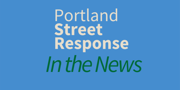 Portland Street Response In the News.