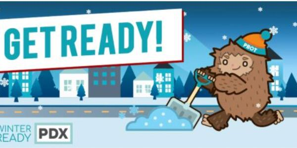 "This image says ""Get Ready!"" with an image of the Portland Bureau of Transportation's winter ready sasquatch mascot."