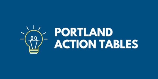 Portland Action Tables