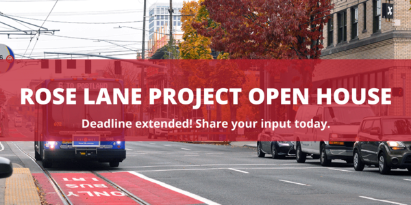 "Banner reads, ""Rose Lane Project Open House - Deadline extended! Share your input today."""