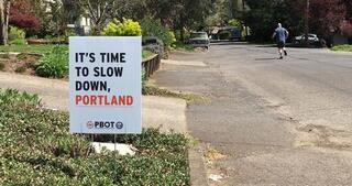 "Vision Zero Yard Sign that reads ""It's Time to Slow Down, Portland"""