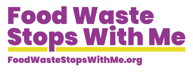 "Purple text saying ""Food waste stops with me"""