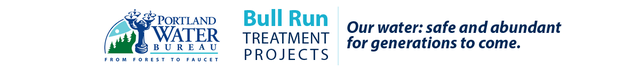 image of newsletter header with the portland water bureau and bull run treatment projects logos