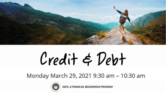 Financial Beginnings Oregon presents… Financial Wellness – Credit & Debt Monday